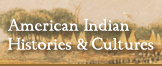 Cross-search with the American Indian Histories and Cultures collection